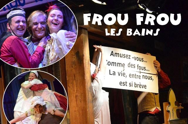 Théâtre Grange Burcklé Frou-Frou les Bains
